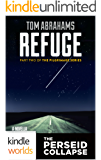 The Perseid Collapse Series: Refuge (Post-Apocalyptic Survival Fiction) (Kindle Worlds Novella) (The Pilgrimage Series Book 2)