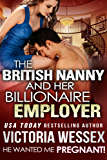 The British Nanny and her Billionaire Employer (He Wanted Me Pregnant! Book 1)