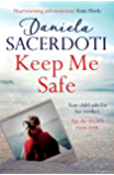 Keep Me Safe (Seal Island 1) From the #1 bestselling author of Watch Over Me (Seal Island Book 1)