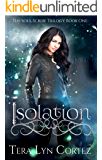 ISOLATION: The Soul Scribe Trilogy, Book One
