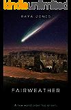 Fairweather: A Post-Apocalyptic Thriller