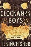 Clockwork Boys (Clocktaur War)