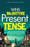 Present Tense (Best Defence Series)