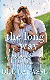 The Long Way Home : A Second Chance Romance (The West Brothers)