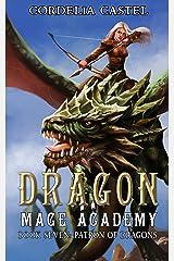 Dragon Mage Academy: Patron of Dragons Kindle Edition