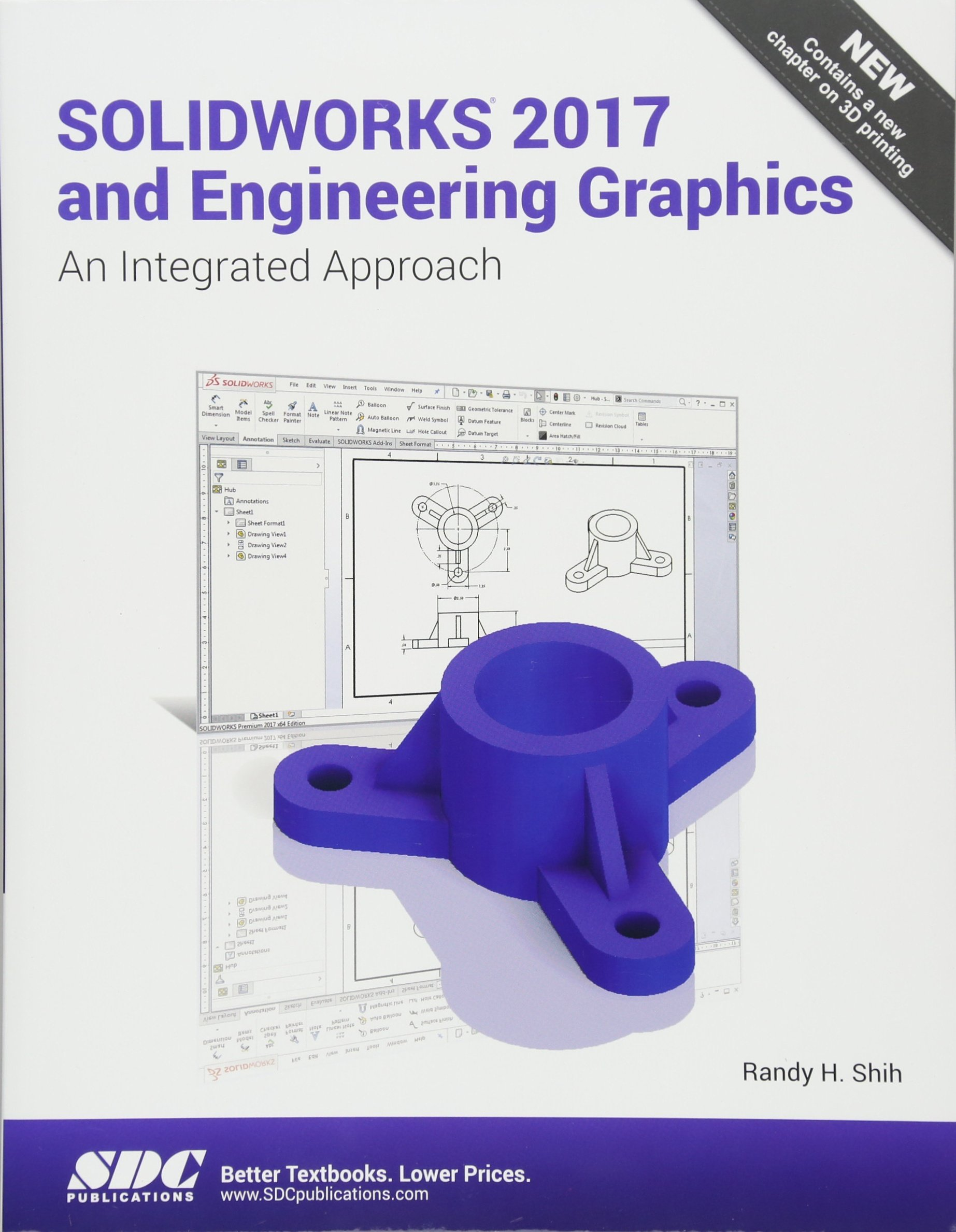 SOLIDWORKS 2017 and Engineering Graphics: Randy H  Shih