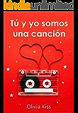 Tú y yo somos una canción de amor