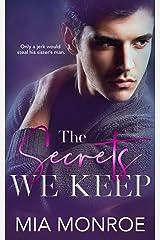 The Secrets We Keep Kindle Edition