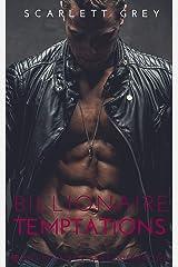Billionaire Temptations (Book 1 of the Billionaire's Lust Collection) Kindle Edition