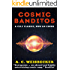 Cosmic Banditos: The Cult Classic