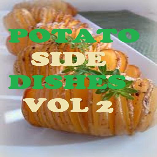Potato Side Dishes Recipes Cookbook Vol 2 ()