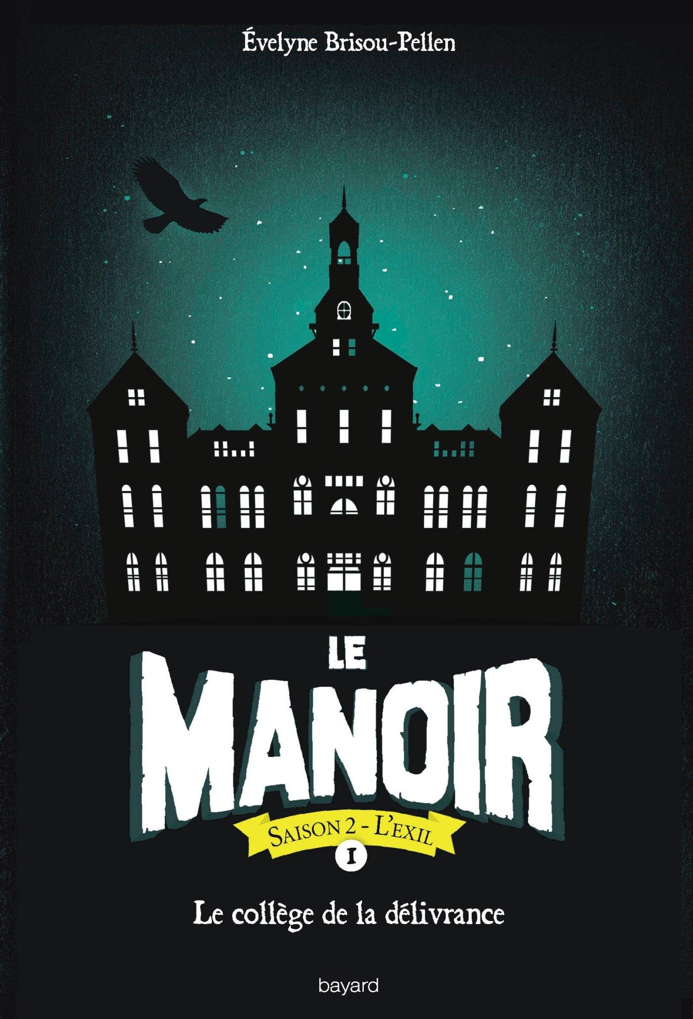 Amazon Fr Le Manoir Saison 2 Tome 01 Le College De La