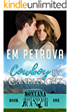 Cowboy by Candlelight (Boot Knockers Ranch Montana Book 1)
