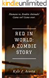 Red in World: A Zombie Story