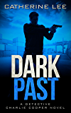 Dark Past (A Cooper & Quinn Mystery Book 2)