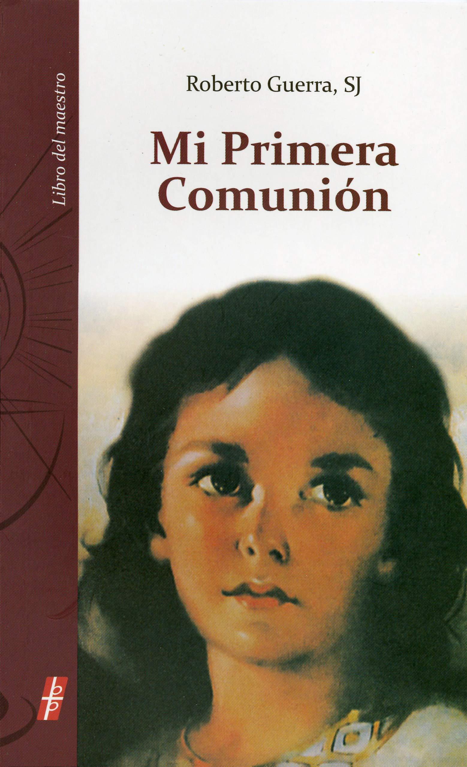 Read Online Mi Primera Comunión: Libro del maestro (Spanish Edition) pdf