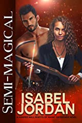 Semi-Magical: (A Harper Hall/Misfits of Magic Crossover Novel) Kindle Edition