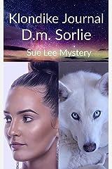 Klondike Journal: Sue Lee Mystery (Post War Series Book 3) Kindle Edition