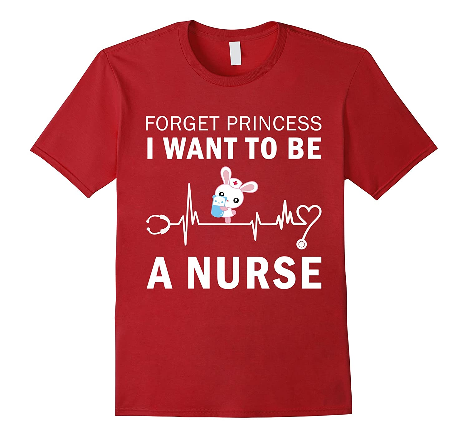 Bunny easter Forget Princess i want to be a nurse T shirt-TH