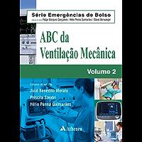 ABC da Ventilação Mecânica (Série Emergências de Bolso)