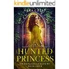 The Hunted Princess: A Young Adult Beauty & the Beast Romance (Princess League Series)