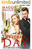 The (Not So) Perfect Day: A Sweet Best Friends Romance