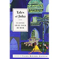 Tales of Juha: Clasic Arab Folk Humour