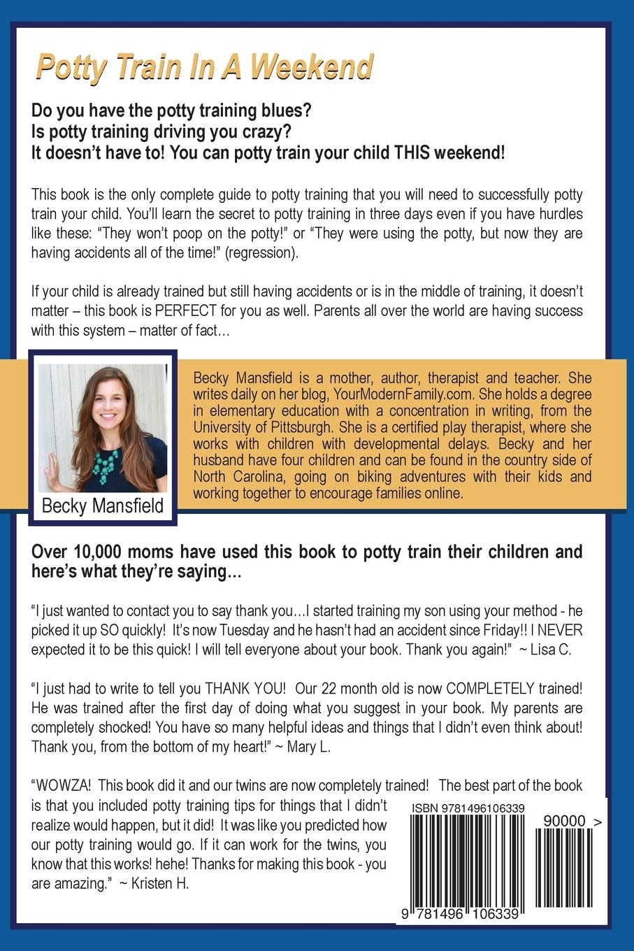 Potty Train In A Weekend: Mom Of Four Shares The Secret To Having Your  Child Potty Trained In A Weekend: Becky Mansfield: 9781496106339:  Amazon: Books