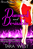 Damned and Desirable (Eternally Yours Book 2)