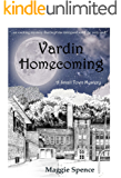 Vardin Homecoming: A Small Town Mystery (A Vardin Village Novel)