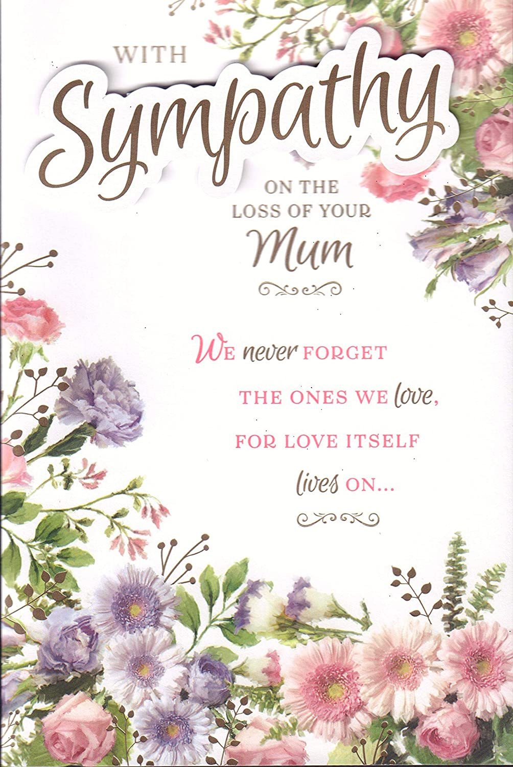 Loss Of Your Mum Sympathy Card With Sympathy On The Loss Of Mum 8 Page Condolence Death Card Amazon Co Uk Garden Outdoors