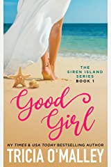 Good Girl (The Siren Island Series Book 1) Kindle Edition