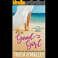 Good Girl (The Siren Island Series Book 1) book cover
