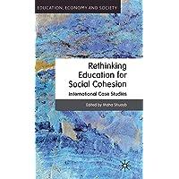 Rethinking Education for Social Cohesion: International Case Studies