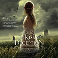 The Kiss of Deception: Remnant Chronicles