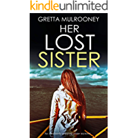 HER LOST SISTER a totally gripping psychological crime thriller (TYRONE SWIFT DETECTIVE Book 7)