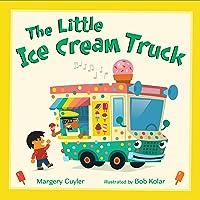 The Little Ice Cream Truck (Little Vehicles, 4)