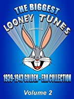 The BIGGEST LOONEY TUNES 1937-1943 Golden-Era Collection Vol. 2