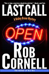 Last Call (A Ridley Brone Mystery Book 1) Kindle Edition