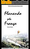 Flanando pela França