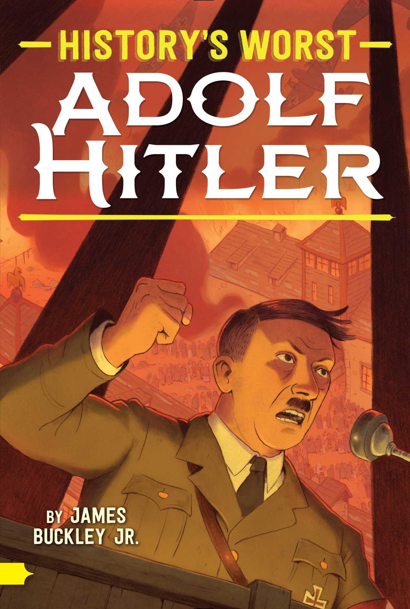 Adolf Hitler  History's Worst   English Edition