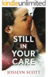 Still In Your Care - Book One