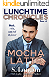 Lunchtime Chronicles: Mocha Latte