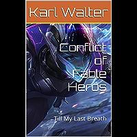 Conflict of Fable Heros: Till My Last Breath (German Edition)