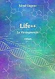 Life++: La Vie augmentée