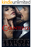 Countered: A Dark Suspenseful Gothic Romance (The Rule of Lawes Series Book 2)
