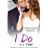 I Do (If Only... series Book 3)