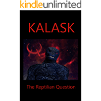 KALASK: The Reptilian Question (English Edition)