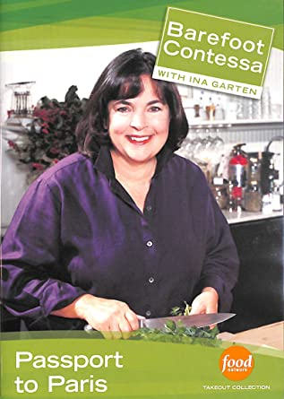 Amazoncom Barefoot Contessa With Ina Garten Passport To Paris