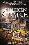 Chicken Scratch: 1
